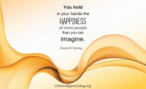 happiness in your hands eyring LDS IL blog