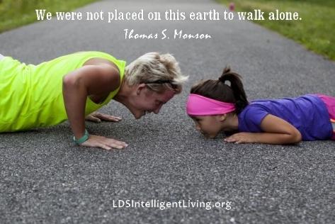we are not alone image quote Thomas S. Monson ldsintelligentliving.org